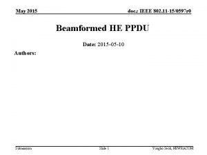 May 2015 doc IEEE 802 11 150597 r