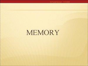 Dr Faisal Alzyoud MEMORY 1112020 Dr Faisal Alzyoud