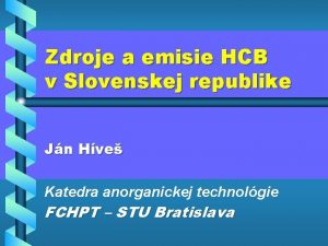 Zdroje a emisie HCB v Slovenskej republike Jn