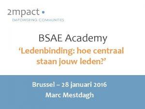 BSAE Academy Ledenbinding hoe centraal staan jouw leden