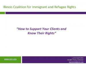 Illinois Coalition for Immigrant and Refugee Rights How