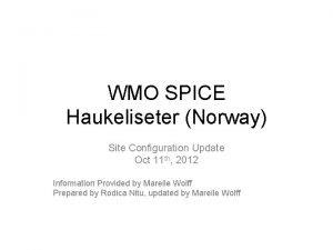 WMO SPICE Haukeliseter Norway Site Configuration Update Oct