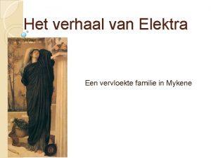 Het verhaal van Elektra Een vervloekte familie in