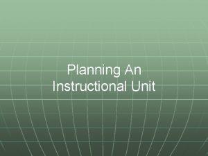Planning An Instructional Unit The Big Idea Instructional