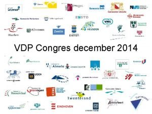 VDP Congres december 2014 Bouwstenen dienstverlening 2000 Wie