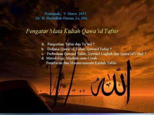 Ulumul Quran Pontianak 9 Maret 2015 Dr H