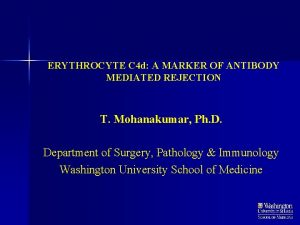 ERYTHROCYTE C 4 d A MARKER OF ANTIBODY