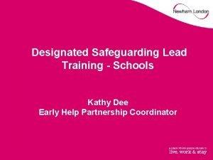 Designated Safeguarding Lead Training Schools Kathy Dee Early
