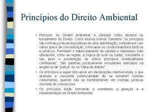 Princpios do Direito Ambiental Princpio no Direito Ambiental