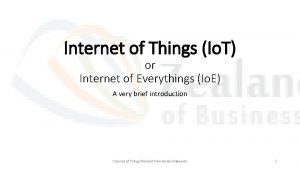 Internet of Things Io T or Internet of