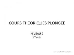 COURS THEORIQUES PLONGEE NIVEAU 2 1re partie Cre