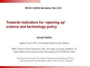 ORCID CASRAI Barcelona May 2015 Towards indicators for
