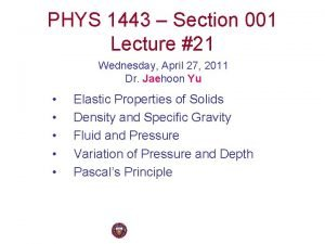 PHYS 1443 Section 001 Lecture 21 Wednesday April
