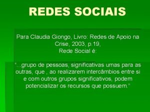REDES SOCIAIS Para Claudia Giongo Livro Redes de