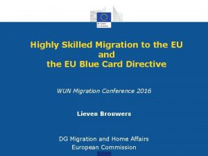 Highly Skilled Migration to the EU and the