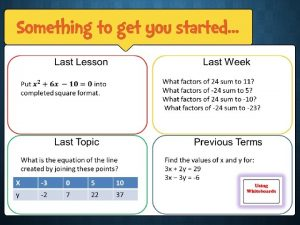 Last Lesson Last Week What factors of 24