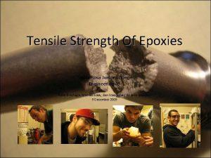 Tensile Strength Of Epoxies Santa Rosa Junior College