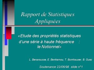Rapport de Statistiques Appliques Etude des proprits statistiques