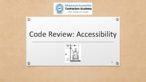 Code Review Accessibility 1 Code Review Accessibility 1
