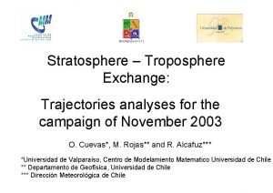 Stratosphere Troposphere Exchange Trajectories analyses for the campaign