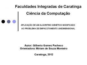 Faculdades Integradas de Caratinga Cincia da Computao APLICAO