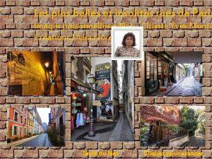 Les plus belles et insolites rues de Paris