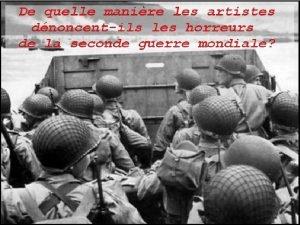 La seconde guerre mondiale La deuxime guerre mondiale