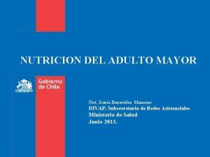 NUTRICION DEL ADULTO MAYOR Nut Xenia Benavides Manzoni