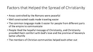 Factors that Helped the Spread of Christianity Areas