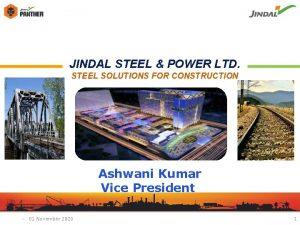 JINDAL STEEL POWER LTD STEEL SOLUTIONS FOR CONSTRUCTION