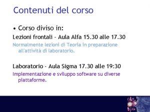 Contenuti del corso Corso diviso in Lezioni frontali