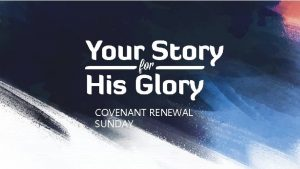 COVENANT RENEWAL SUNDAY LEARNING FROM LAZARUS Jesus had