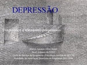 DEPRESSO Diagnstico e tratamento psiquitrico Marco Antonio Alves