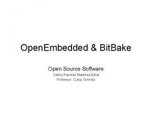 Open Embedded Bit Bake Open Source Software Carlos