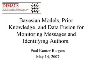 Bayesian Models Prior Knowledge and Data Fusion for