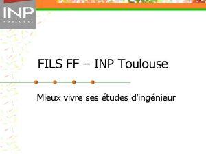 FILS FF INP Toulouse Mieux vivre ses tudes