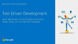 Microsoft Virtual Academy TestDriven Development Sachi Williamson Cloud