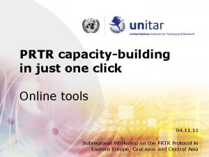 PRTR capacitybuilding in just one click Online tools