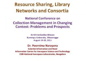 Resource Sharing Library Networks and Consortia National Conference