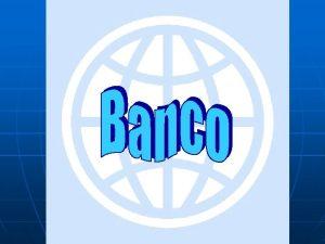 Quines son el banco mundial n El Banco