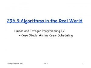296 3 Algorithms in the Real World Linear