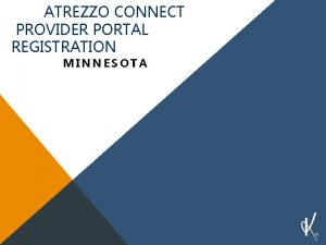 ATREZZO CONNECT PROVIDER PORTAL REGISTRATION MINNESOTA KEPRO INTRODUCTION