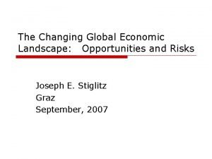 The Changing Global Economic Landscape Opportunities and Risks