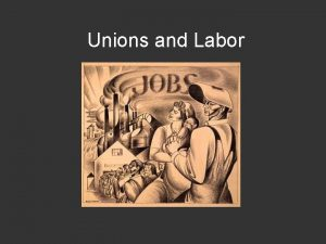 Unions and Labor The Hunger Strike American Labor