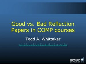 Good vs Bad Reflection Papers in COMP courses