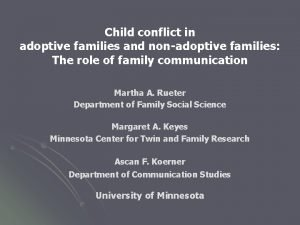 Child conflict in adoptive families and nonadoptive families