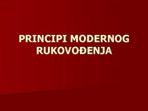 PRINCIPI MODERNOG RUKOVOENJA Savjeti za uspjeno rukovoenje iri