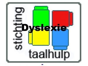 Dyslexie Wat is dyslexie Waardoor ontstaat dyslexie Hier