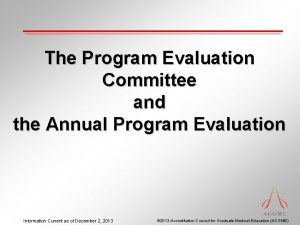 The Program Evaluation Committee and the Annual Program