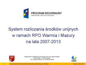 System rozliczania rodkw unijnych w ramach RPO Warmia